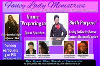 """Fancy Lady Ministries"" Inspiring Ladies to overcome abuse, hardship, heart break and more."